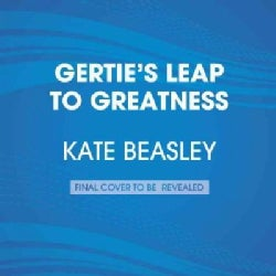 Gertie's Leap to Greatness (CD-Audio)
