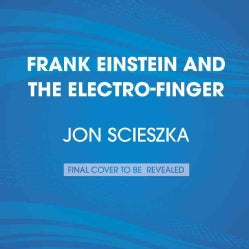 Frank Einstein and the Electro-Finger (CD-Audio)
