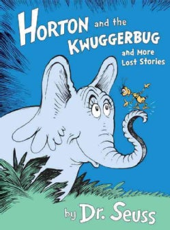 Horton and the Kwuggerbug and More Lost Stories (CD-Audio)