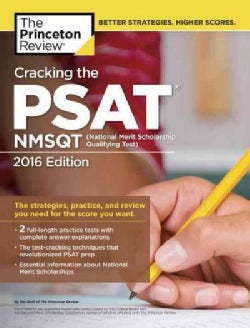 Cracking the PSAT / NMSQT 2016: With 2 Practice Tests (Paperback)