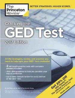 Cracking the Ged Test 2017: With 2 Practice Tests (Paperback)
