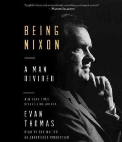 Being Nixon: A Man Divided (CD-Audio)