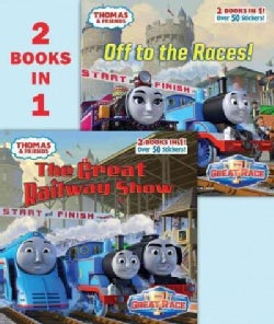 Thomas & Friends the Great Railway Show/Off to the Races (Paperback)