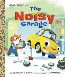 The Noisy Garage (Hardcover)