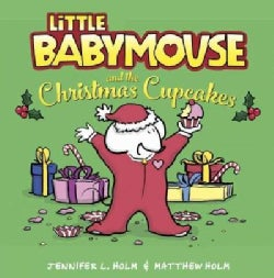 Little Babymouse and the Christmas Cupcakes (Hardcover)
