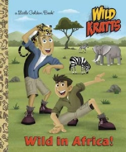 Wild in Africa! (Hardcover)