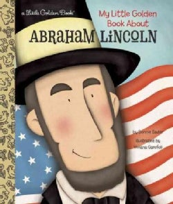My Little Golden Book About Abraham Lincoln (Hardcover)