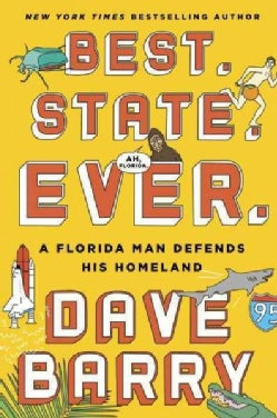 Best. State. Ever.: A Florida Man Defends His Homeland (Hardcover)