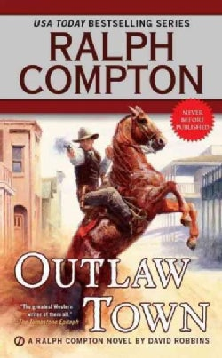 Ralph Compton Outlaw Town (Paperback)