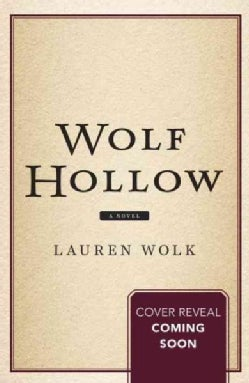 Wolf Hollow (Hardcover)