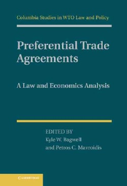 Preferential Trade Agreements: A Law and Economics Analysis (Hardcover)