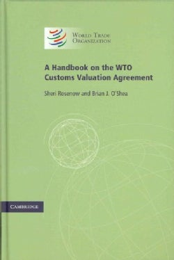 A Handbook on the WTO Customs Valuation Agreement (Hardcover)