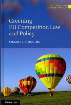 Greening EU Competition Law and Policy (Hardcover)