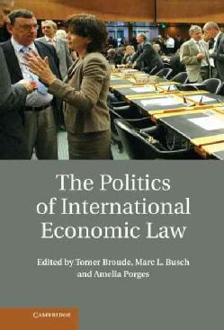 The Politics of International Economic Law (Hardcover)