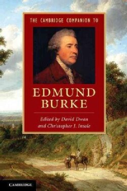 The Cambridge Companion to Edmund Burke (Hardcover)