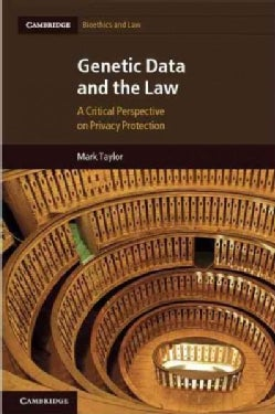 Genetic Data and the Law: A Critical Perspective on Privacy Protection (Hardcover)