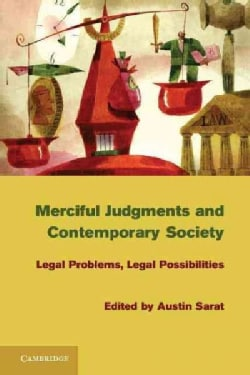Merciful Judgments and Contemporary Society: Legal Problems, Legal Possibilities (Hardcover)