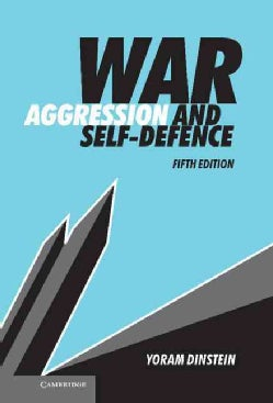 War, Aggression and Self-Defence (Hardcover)