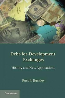Debt-for-Development Exchanges: History and New Applications (Hardcover)