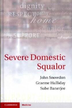 Severe Domestic Squalor (Hardcover)