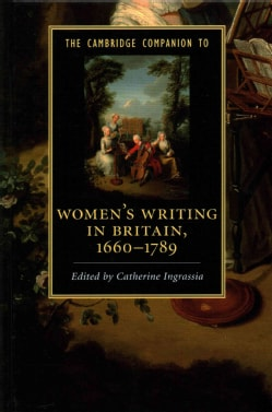 The Cambridge Companion to Women's Writing in Britain, 1660 - 1789 (Hardcover)
