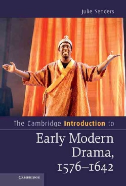The Cambridge Introduction to Early Modern Drama, 1576-1642 (Hardcover)