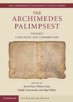 The Archimedes Palimpsest: Catalogue and Commentary (Hardcover)