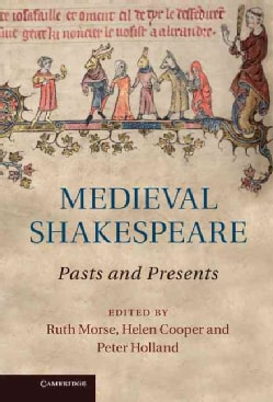 Medieval Shakespeare: Pasts and Presents (Hardcover)