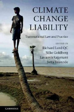 Climate Change Liability: Transnational Law and Practice (Hardcover)