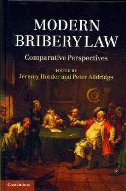 Modern Bribery Law: Comparative Perspectives (Hardcover)