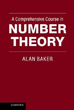 A Comprehensive Course in Number Theory (Hardcover)