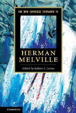The New Cambridge Companion to Herman Melville (Hardcover)