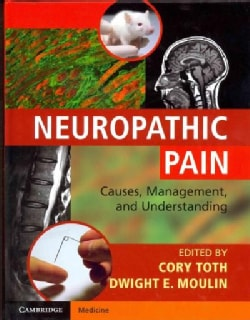 Neuropathic Pain: Causes, Management, and Understanding (Hardcover)
