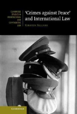 """""""Crimes Against Peace"""" and International Law (Hardcover)"""