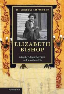 The Cambridge Companion to Elizabeth Bishop (Hardcover)
