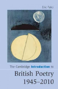 The Cambridge Introduction to British Poetry 1945-2010 (Hardcover)