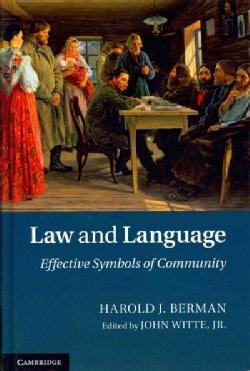 Law and Language: Effective Symbols of Community (Hardcover)