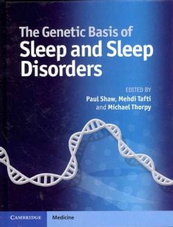 The Genetic Basis of Sleep and Sleep Disorders (Hardcover)