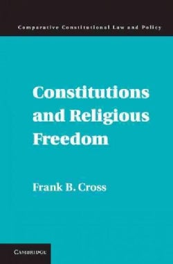 Constitutions and Religious Freedom (Hardcover)
