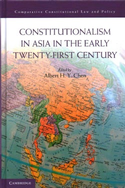 Constitutionalism in Asia in the Early Twenty-First Century (Hardcover)