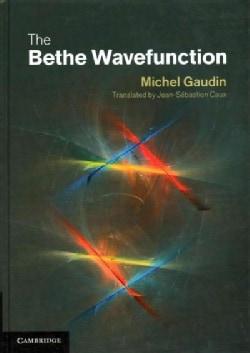 The Bethe Wavefunction (Hardcover)
