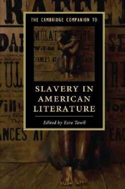 The Cambridge Companion to Slavery in American Literature (Hardcover)