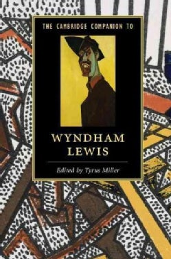 The Cambridge Companion to Wyndham Lewis (Hardcover)