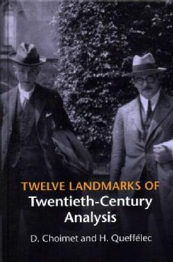 Twelve Landmarks of Twentieth-Century Analysis (Hardcover)