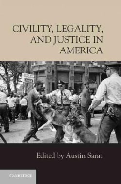 Civility, Legality, and Justice in America (Hardcover)