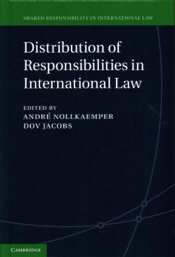 Distribution of Responsibilities in International Law (Hardcover)