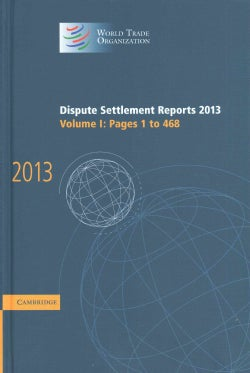 Dispute Settlement Reports 2013 (Hardcover)