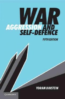 War, Aggression and Self-Defence (Paperback)