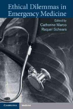 Ethical Dilemmas in Emergency Medicine (Paperback)