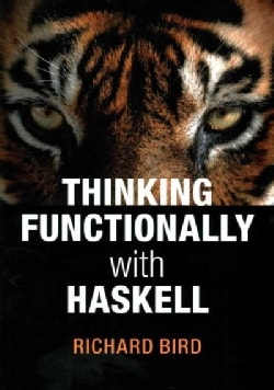 Thinking Functionally With Haskell (Paperback)